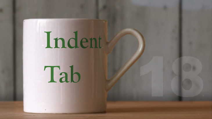 |18| インデント・タブ — 文字幅という単位
